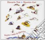 Sopra i tetti di Firenze (2 cd) cd musicale di TESI R-& M.GERI