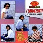 Camaleonti - L' Ora Della Amore cd musicale di