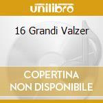 16 GRANDI VALZER cd musicale di RANALLI CLAUDIO