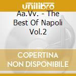 Best Of Napoli - Comme Se Canata A Napule cd musicale di