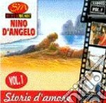 STORIE D'AMORE VOL.1 cd musicale di D'ANGELO NINO