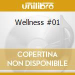 Wellness #01 cd musicale di
