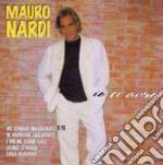 Mauro Nardi - Io Ti Avro' cd musicale di