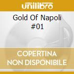 Gold Of Napoli #01 cd musicale di