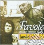 Lando Fiorini - Favole cd musicale di