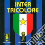 Inter Tricolore cd musicale di
