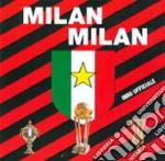 Milan Milan - Inno Ufficiale cd musicale di