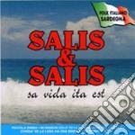 Salis & Salis - Sa Vida Ita Est cd musicale di