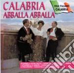 Calabria Abballa Abballa cd musicale di