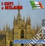 I Gufi  - I Gufi E Milano cd musicale di