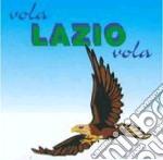 Vola Lazio Vola cd musicale di