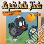 Le Piu' Belle Fiabe  #04 cd musicale di