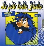 Le Piu' Belle Fiabe  #05 cd musicale di