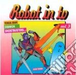 Robot In Tv #03 cd musicale di