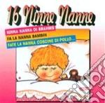 16 Ninne Nanne cd musicale di