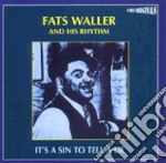 Fats Waller - It's A Sin To Tell A Lie cd musicale di