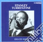 Stanley Turrentine - Deuces Wild cd musicale di