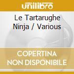 BIMBO TIME: LE TARTARUGHE NINJA cd musicale di ARTISTI VARI