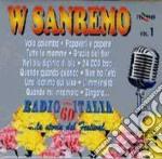 W SANREMO V.1(RADIOITALIA ANNI'60) cd musicale di ARTISTI VARI(box-3cd)