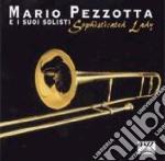 Mario Pezzotta E I Suoi Solisti - Sophisticated Lady cd musicale di