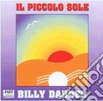 Billy Dardes - Il Piccolo Sole cd musicale di