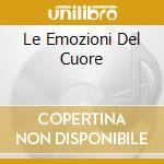 LE EMOZIONI DEL CUORE cd musicale di RADIOCUORE COMPILATION