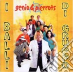 I BALLI DI GRUPPI cd musicale di GENIO & PIERROTS