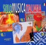 SOLO MUSICA ITALIANA (box 3 CD EC.) cd musicale di ARTISTI VARI