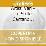 LE STELLE CANTANO BATTISTI/Box3CD cd musicale di ARTISTI VARI
