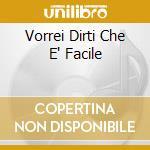 VORREI DIRTI CHE E' FACILE cd musicale di BRENDA & DANIELE BATTAGLIA