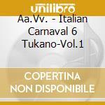 Italian Carnaval 06 #01 cd musicale di