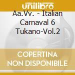Italian Carnaval 06 #02 cd musicale di