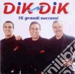 Dik Dik - 16 Grandi Successi cd musicale di