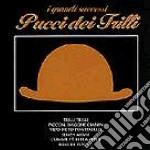 Pucci Dei Trilli - I Grandi Successi cd musicale di