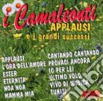 APPLAUSI E I GRANDI SUCCESSI cd musicale di CAMALEONTI