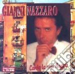 Gianni Nazzaro - Canto La Mia Napoli cd musicale di