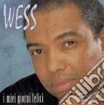 Wess - I Miei Giorni Felici cd musicale di
