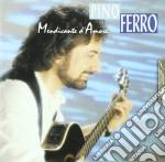 Pino Ferro - Mendicante D'amore cd musicale di FERRO PINO