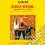 Gigi Stok - Botta E Risposta #02 cd musicale di