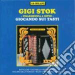 Gigi Stok - Giocando Sui Tasti cd musicale di