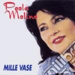 Paola Molino - Mille Vase cd musicale di