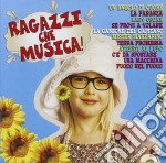RAGAZZI CHE MUSICA                        cd musicale di AA.VV.