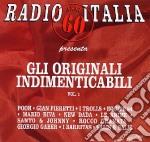GLI ORIGINALI INDIMENTICABILI V.1 cd musicale di ARTISTI VARI