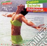 CANTAITALIA:CALDA ESTATE ITALIANA cd musicale di ARTISTI VARI