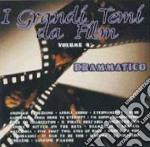 I Grandi Temi Da Film  #04 - Drammatico cd musicale di