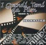 I Grandi Temi Da Film Vol. 5 - Drammatico cd musicale di