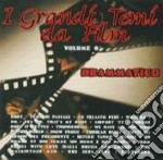I Grandi Temi Da Film  #06 - Drammatico cd musicale di