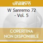 W Sanremo 72 - Vol. 5 cd musicale di
