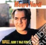 NUNN'E'MAJE FERNUTA cd musicale di NARDI MAURO