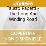 Fausto Papetti - The Long And Winding Road  cd musicale di